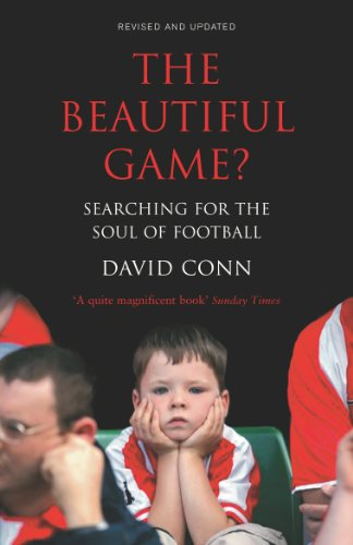 9780224064361: The Beautiful Game?: Searching for the Soul of Football