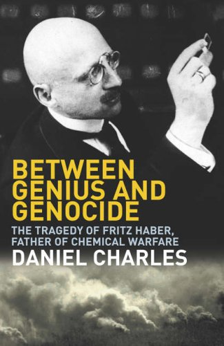 9780224064446: Between Genius and Genocide: The Tragedy of Fritz Haber, Father of Chemical Warfare
