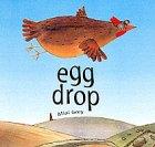 9780224064583: Egg Drop