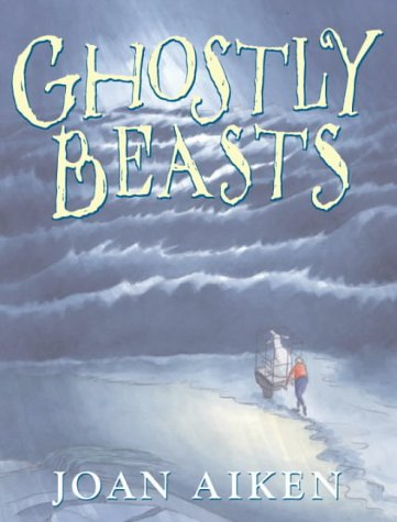 9780224064637: Ghostly Beasts