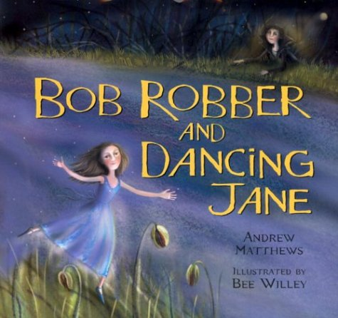 9780224064651: Bob Robber and Dancing Jane