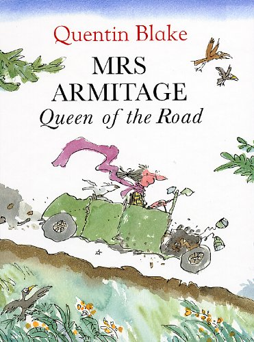 Mrs.Armitage Queen of the Road: Quentin Blake