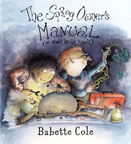 9780224064873: The Sprog Owner's Manual