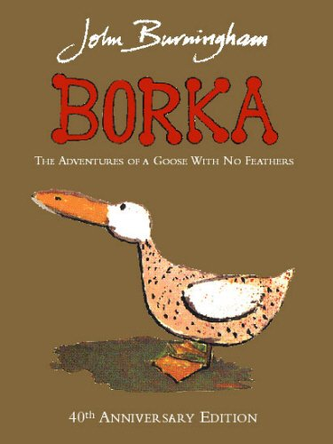 9780224064941: Borka: The Adventures of a Goose with No Feathers