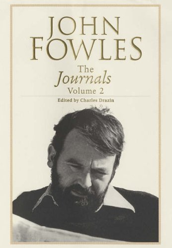 Journals, Vol. II (v. 2) (9780224069120) by Fowles, John