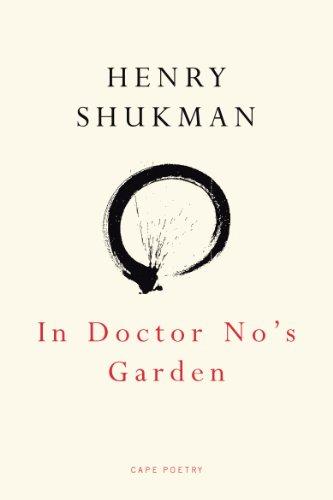 9780224069137: In Doctor No's Garden (Cape Poetry)