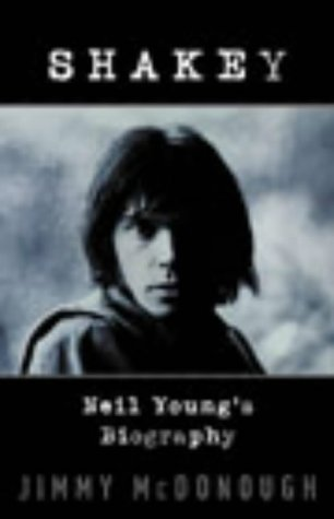 9780224069144: Shakey: Neil Young's Biography