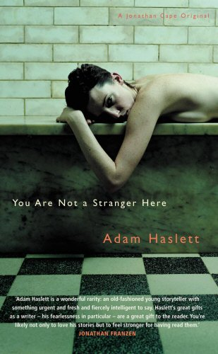 9780224069151: You Are Not A Stranger Here?