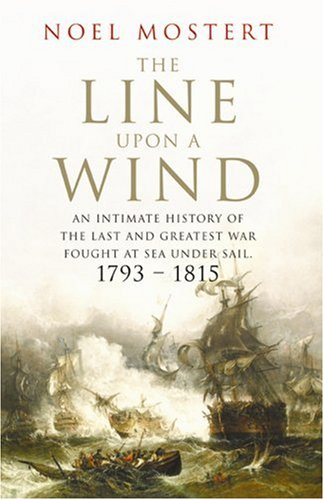 The Line Upon a Wind: An Intimate: Mostert, Noel