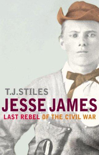 9780224069250: Jesse James: Last Rebel of the Civil War