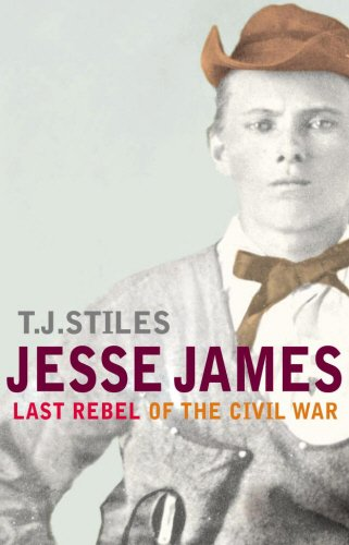 9780224069250: Jesse James: Last Rebel of the Civil War