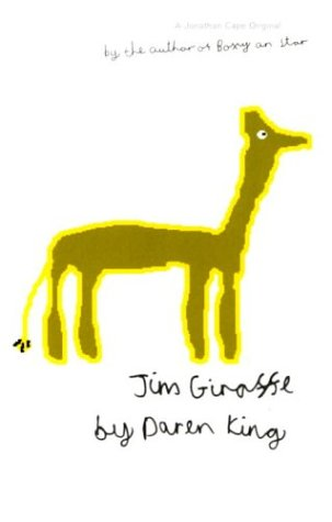9780224069588: Jim Giraffe