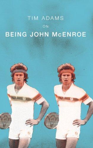 9780224069625: On Being John McEnroe