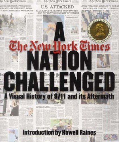 9780224069649: A Nation Challenged: A Visual History of 9/11 and Its Aftermath