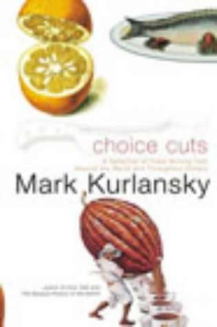 9780224069779: Choice Cuts