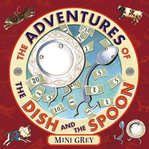 9780224070379: The Adventures of the Dish and the Spoon