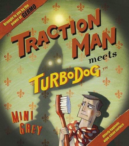 9780224070485: Traction Man Meets Turbodog