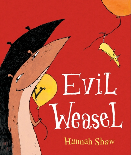 9780224070911: Evil Weasel