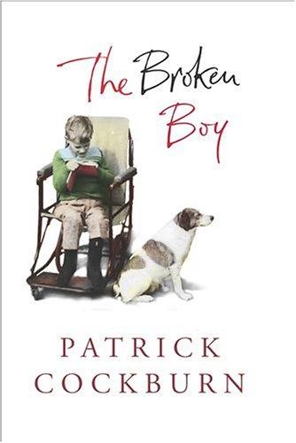 9780224071086: The Broken Boy