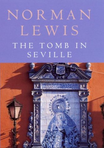 9780224071208: The Tomb In Seville