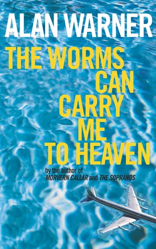 9780224071291: The Worms Can Carry Me to Heaven