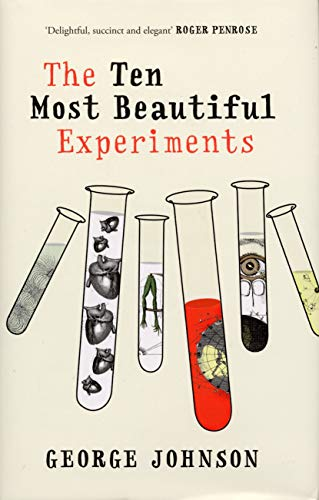 9780224071963: The Ten Most Beautiful Experiments