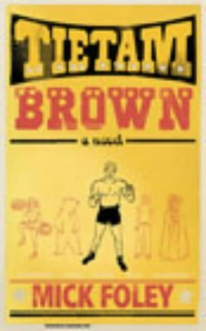 9780224072441: Tietam Brown (Signed)