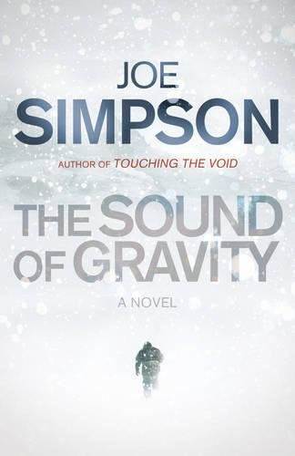 9780224072649: The Sound of Gravity