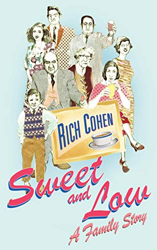9780224072724: Sweet and Low: A Family Story