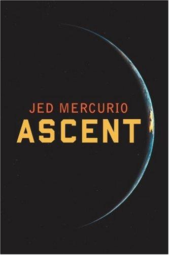 9780224072861: Ascent