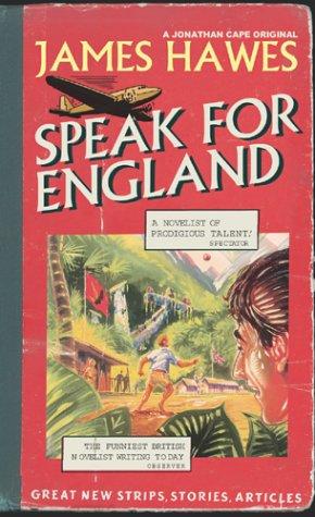 9780224073028: Speak For England
