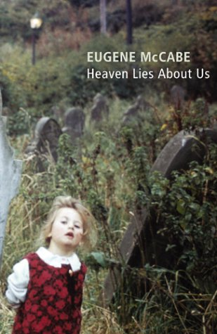 9780224073400: Heaven Lies About Us