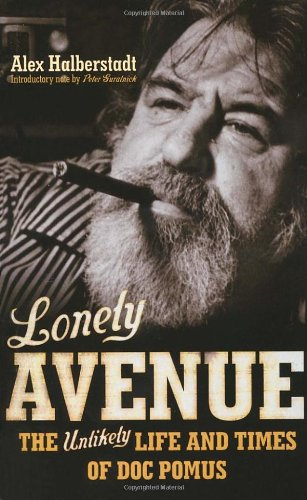 9780224073684: Lonely Avenue: The Unlikely Life and Times of Doc Pomus