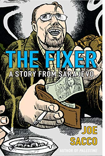9780224073820: The Fixer: A Story from Sarajevo