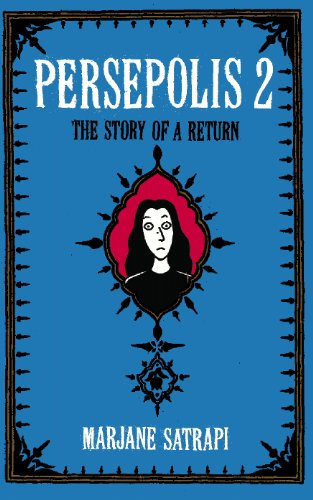 Persepolis 2: The Story of a Return (Mint First Edition)