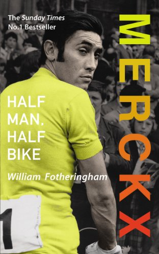9780224074483: Merckx: Half Man, Half Bike