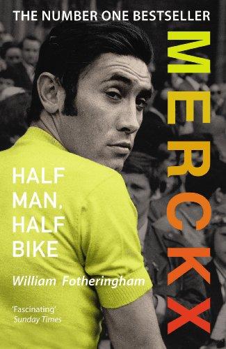 9780224074513: Merckx: Half Man, Half Bike