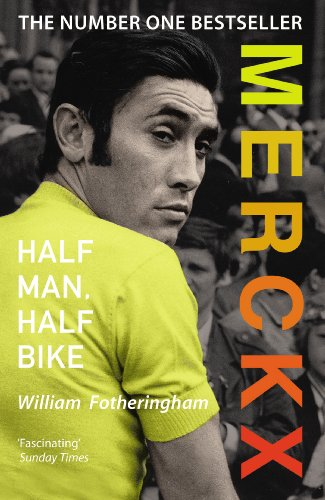 9780224074513: Merckx: Half Man, Half Bike