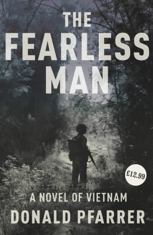 9780224074544: The Fearless Man