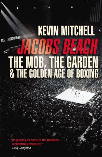 9780224075091: Jacobs Beach: The Mob, the Garden, and the Golden Age of Boxing