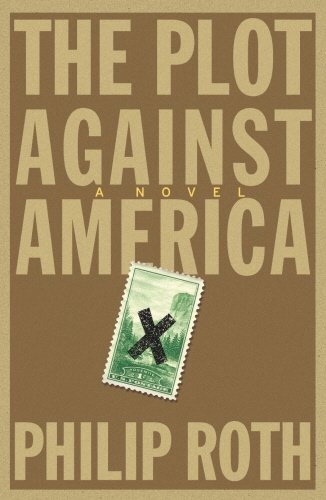 9780224075138: The Plot Against America
