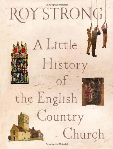 9780224075220: A Little History of the English Country Church