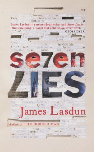 Seven Lies: Lasdun, James SIGNED FIRST EDITION