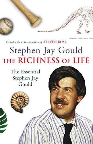 9780224076074: The Richness of Life: A Stephen Jay Gould Reader