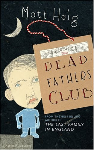 9780224076135: The Dead Fathers Club