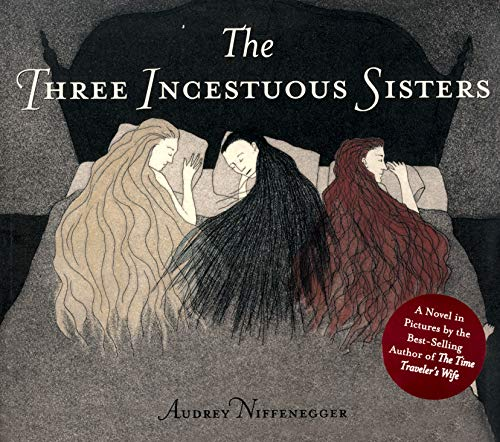 9780224076869: Three Incestuous Sisters