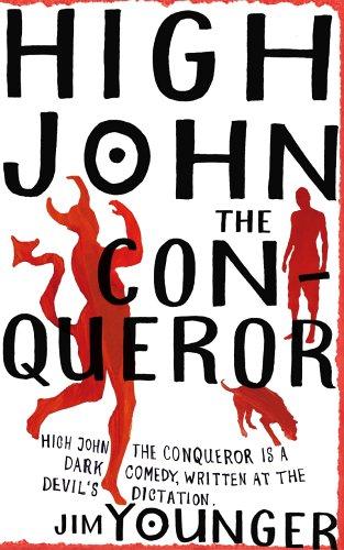 9780224077651: High John the Conqueror