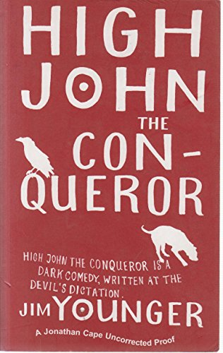 9780224077651: High John the Conqueror