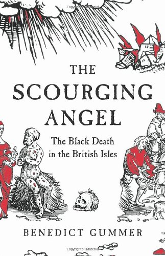 9780224077675: Scourging Angel: The Black Death in the British Isles
