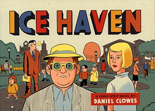 Ice Haven: Clowes, Daniel